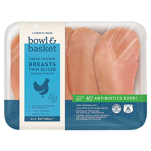 Package weighs on average 1lb, You will be charged accordingly. Bowl & Basket Thin Sliced Boneless Skinless Fresh Chicken Breasts
