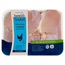 Bowl & Basket Chicken Thighs, Boneless Skinless Fresh, 1.8 Pound