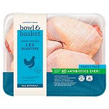 Bowl & Basket Chicken Leg Quarters, Fresh, 3.8 Pound