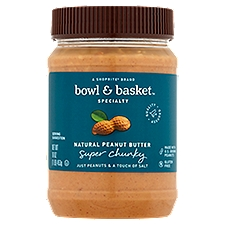 Bowl & Basket Specialty Peanut Butter, Super Chunky Natural, 16 Ounce