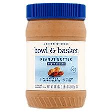 Bowl & Basket Peanut Butter, Super Chunky, 16.3 Ounce