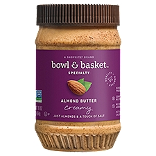 Bowl & Basket Specialty Almond Butter, Creamy, 16 Ounce
