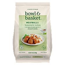 Bowl & Basket Meatballs, Homestyle Turkey, 16 Ounce