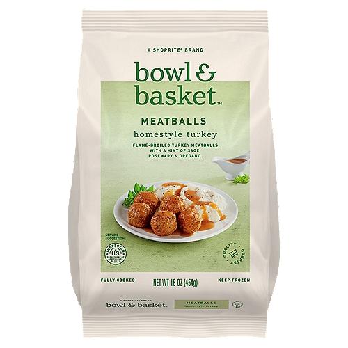 Bowl & Basket Homestyle Turkey Meatballs, 16 oz