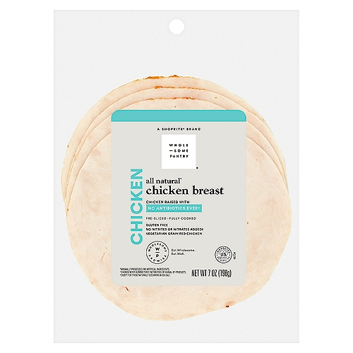 Natural*   No nitrites or nitrates added**   Chicken raised with no antibiotics ever  *Minimally processed, no artificial ingredients **Except for those naturally occurring in sea salt  Chicken never administered antibiotics or animal by-products