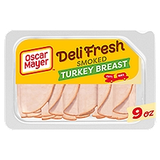 Oscar Mayer Deli Fresh Smoked Turkey Breast, 9 Ounce