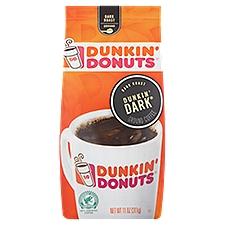 Dunkin' Donuts Dunkin' Dark - Dark Roast Coffee, 11 Ounce